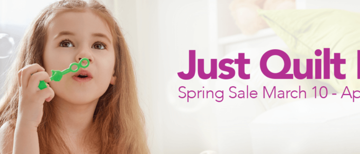 Just Quilt It Spring Sale